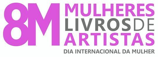 """Exposição """"8 Mulheres Artistas 8 Livros de Artista"""""""