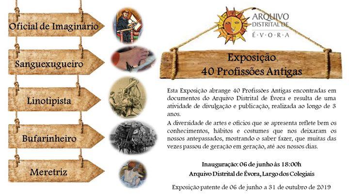 "Exhibition ""40 Ancient Professions"" - ""40 Profissões Antigas"""