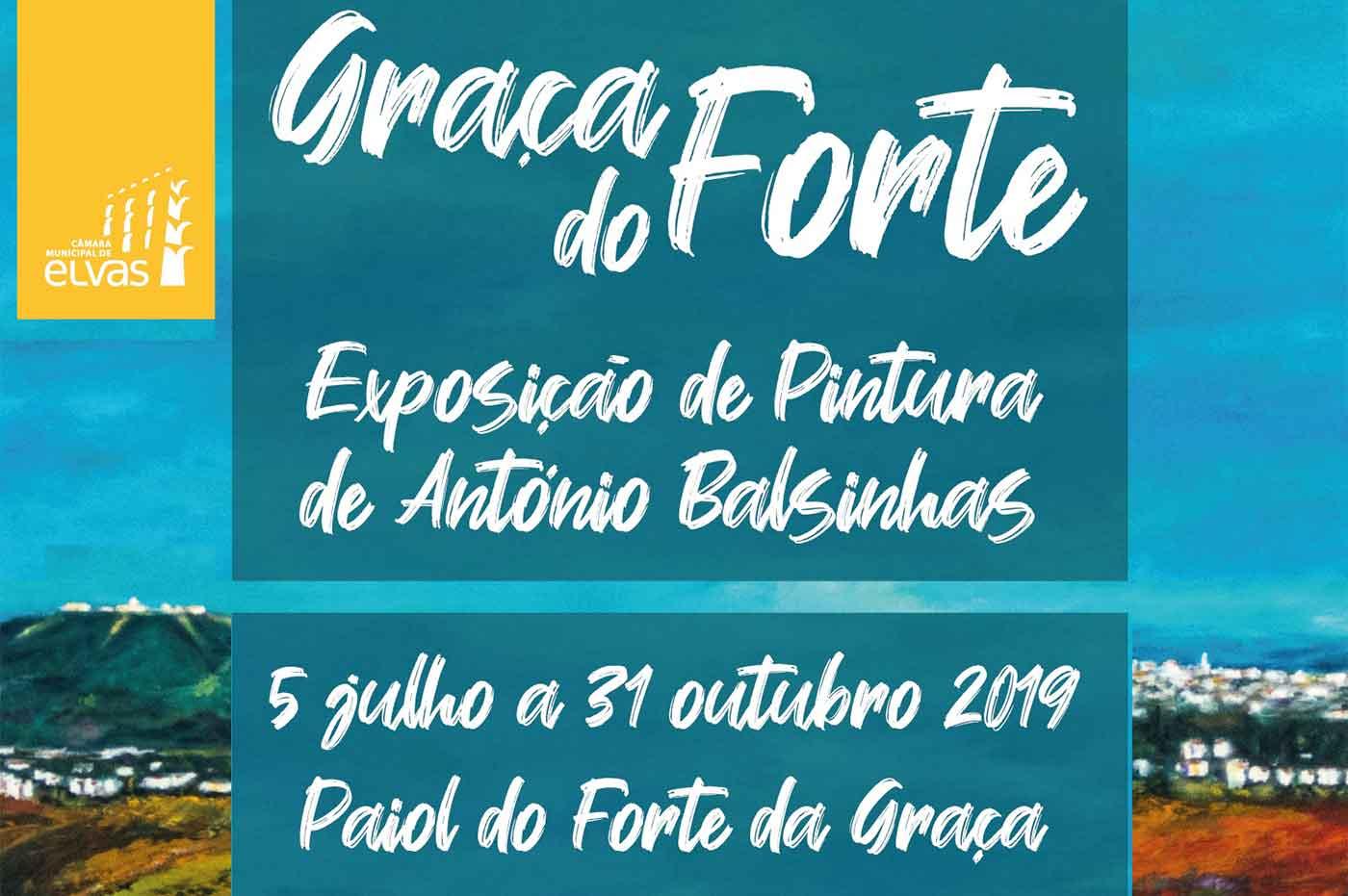 "Painting Exhibition: ""Graça do Forte"", by António Balsinhas"