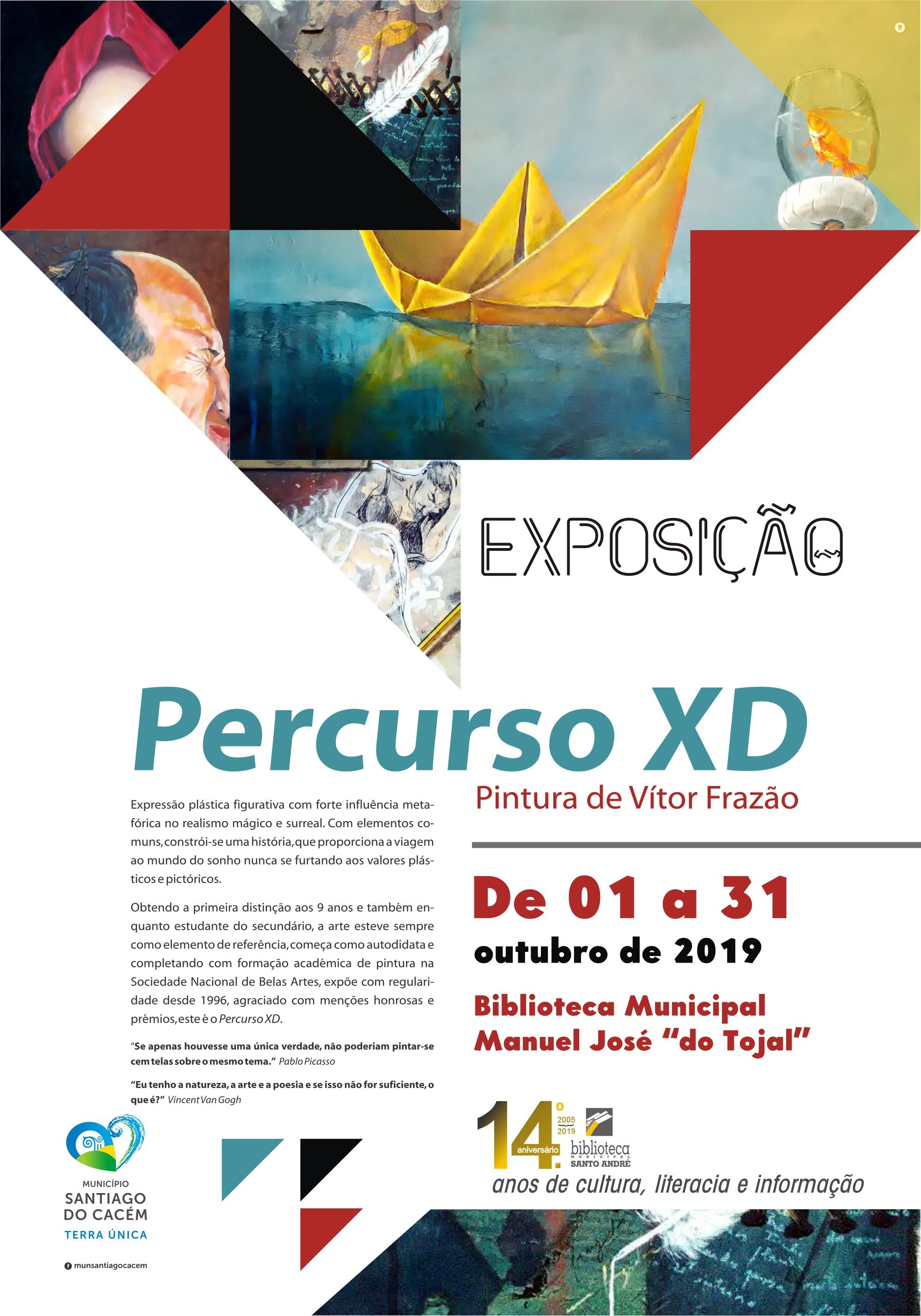 Painting Exhibition: Percurso XD