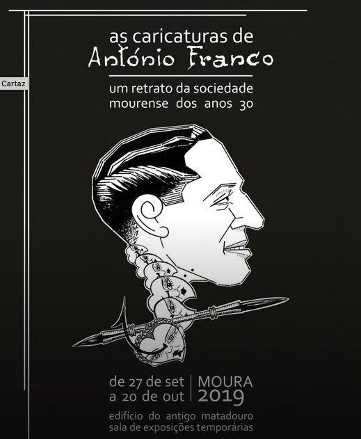 """Exhibition """"The caricatures of António Franco - A portrait of Moorish society in the 1930s"""" -- Moura"""