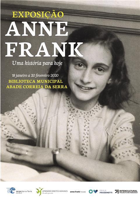 """Educational exhibition """"ANNE FRANK: A Story For Today (Uma História Para Hoje)"""""""