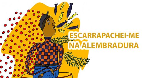 Exhibition: Escarrapachei-me na Alembradura, by Amanda Morais